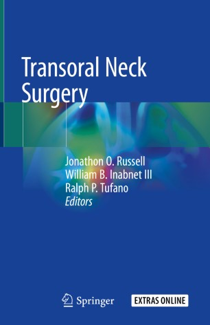 Transoral Neck Surgery 2020 978-3-030-30722-6