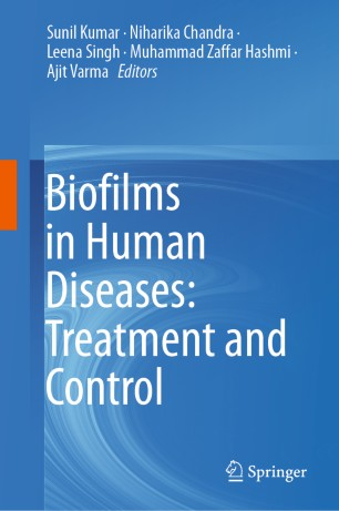 Biofilms Human Diseases: Treatment Control 978-3-030-30757-8