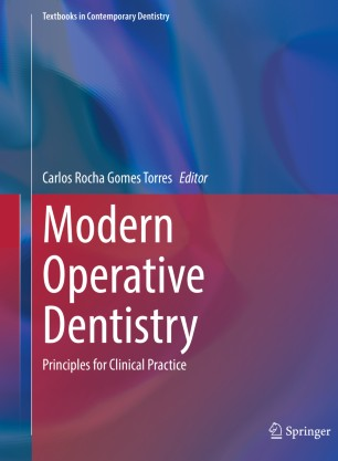 Modern Operative Dentistry: Principles Clinical 978-3-030-31772-0
