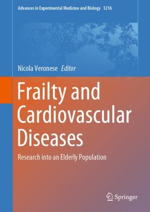 Frailty Cardiovascular Diseases Research into 978-3-030-33330-0