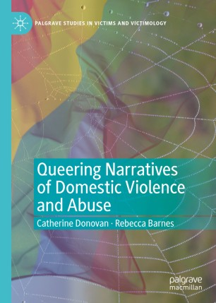Queering Narratives of Domestic Violence and Abuse: Victims and/or Perpetrators?
