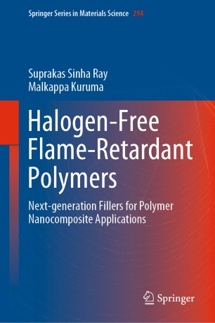Halogen-Free Flame-Retardant Polymers 2020 978-3-030-35491-6