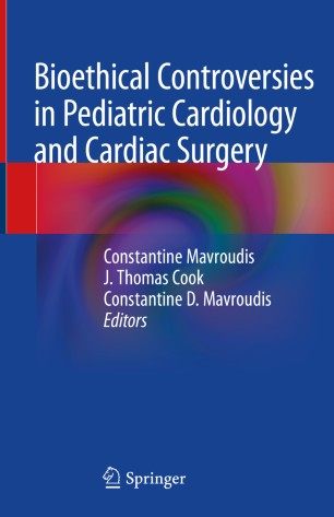 Bioethical Controversies Pediatric Cardiology Cardiac 978-3-030-35660-6