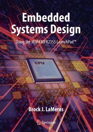 Embedded Systems Design Using The Msp430fr2355 Launchpad Springerlink