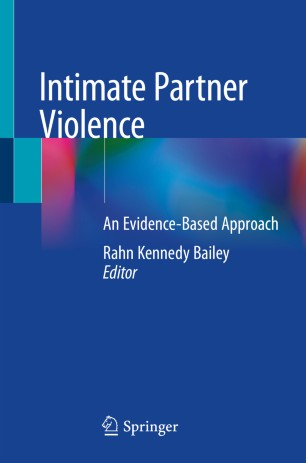 Intimate Partner Violence: An Evidence-Based Approach
