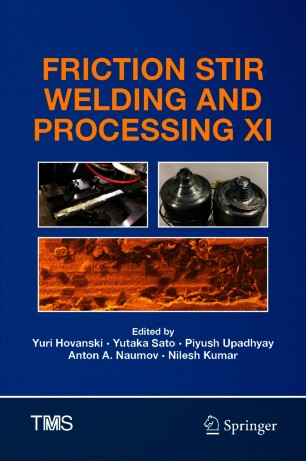 Friction Stir Welding and Processing XI