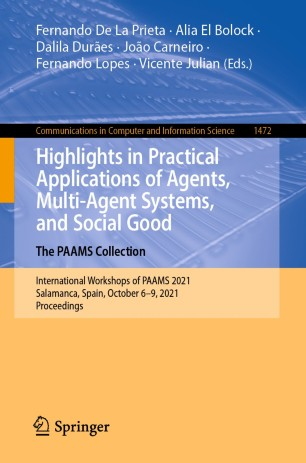 Highlights in Practical Applications of Agents, Multi-Agent Systems, and Social Good. The PAAMS Collection