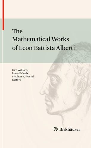 The Mathematical Works of Leon Battista Alberti