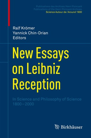 new essays on leibniz reception  springerlink in science and philosophy of science