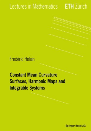 Constant Mean Curvature Surfaces, Harmonic Maps and Integrable Systems