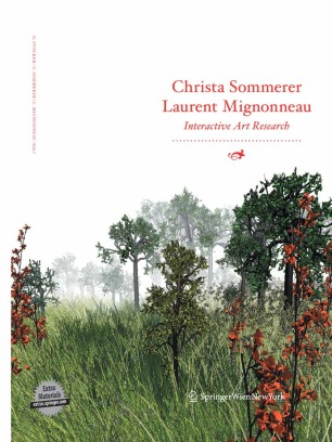 Christa Sommerer Laurent Mignonneau : Interactive Art Research