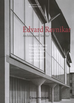 Edvard Ravnikar : Architect and Teacher