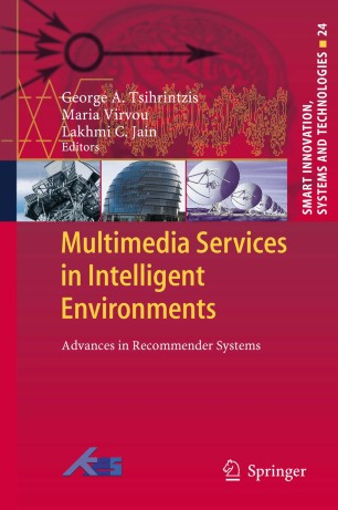 Multimedia Services in Intelligent Environments