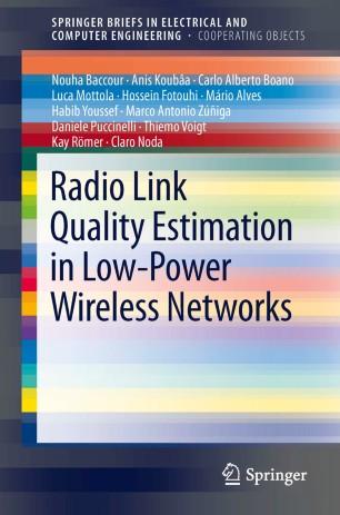 Radio Link Quality Estimation in Low-Power Wireless Networks