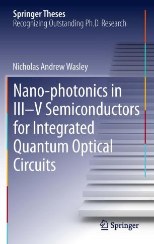 Nano-photonics in III-V Semiconductors for Integrated Quantum Optical Circuits