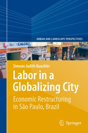 Labor in a Globalizing City