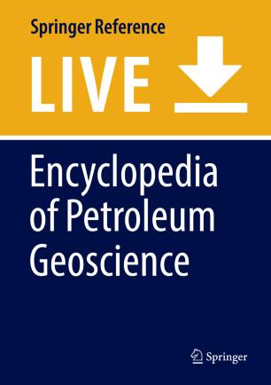 [Encyclopedia of Petroleum Geoscience]