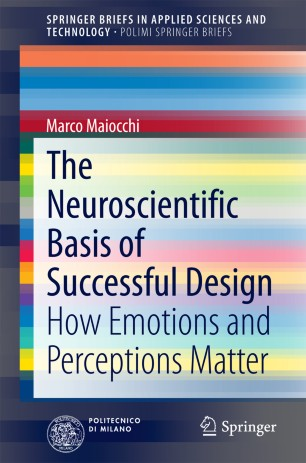 The Neuroscientific Basis of Successful Design