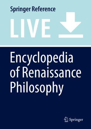 Encyclopedia of Renaissance Philosophy | SpringerLink