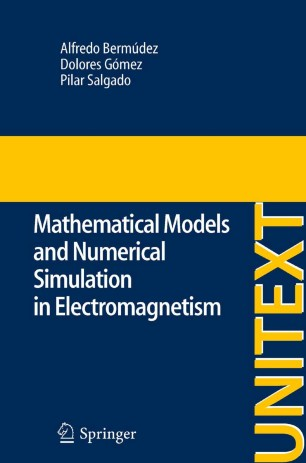 Mathematical Models and Numerical Simulation in