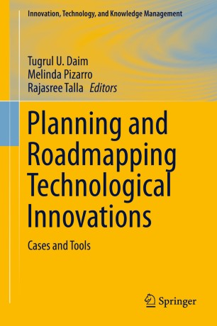 Planning and Roadmapping Technological Innovations