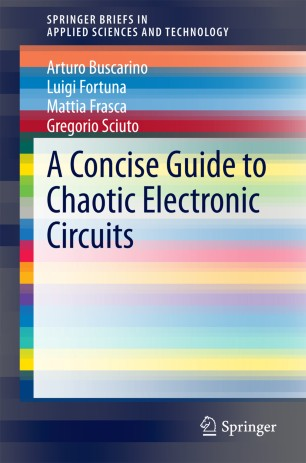 A Concise Guide to Chaotic Electronic Circuits
