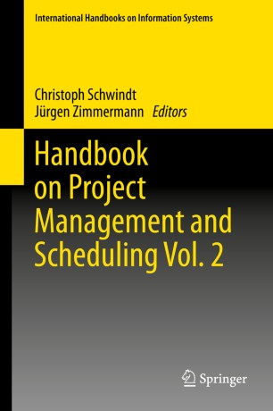 Handbook on Project Management and Scheduling Vol. 2