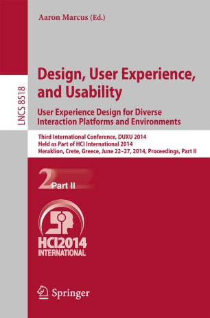 Design User Experience And Usability User Experience Design For Diverse Interaction Platforms And Environments Springerlink