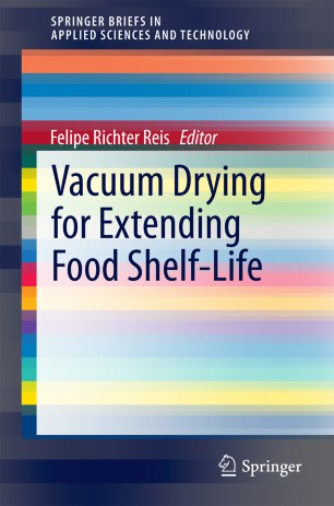 Vacuum Drying for Extending Food Shelf-Life