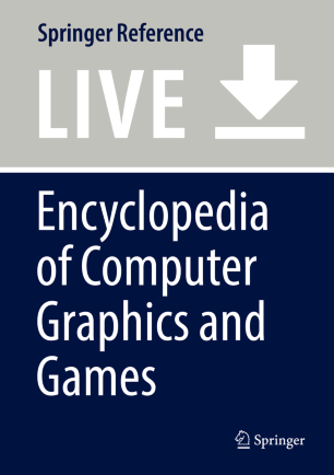 [Encyclopedia of Computer Graphics and Games]