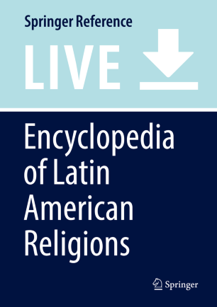 [Encyclopedia of Latin American Religions]