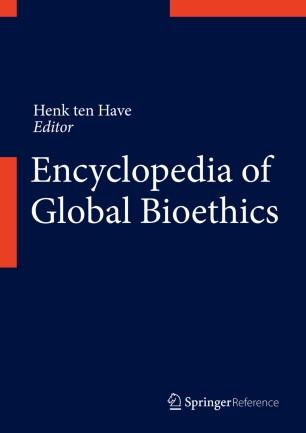 [Encyclopedia of Global Bioethics]