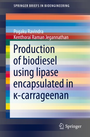 Production of biodiesel using lipase encapsulated in κ-carrageenan