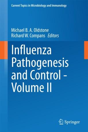 Influenza Pathogenesis and Control - Volume II :