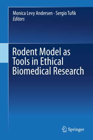 Rodent Model as Tools in Ethical Biomedical Research :