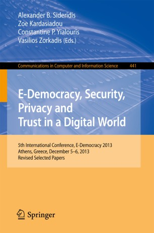E-Democracy, Security, Privacy and Trust in a Digital World