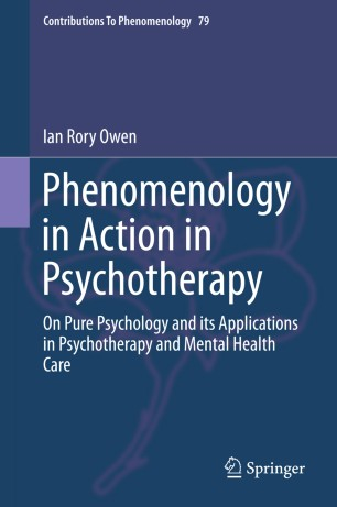 Phenomenology in Action in Psychotherapy