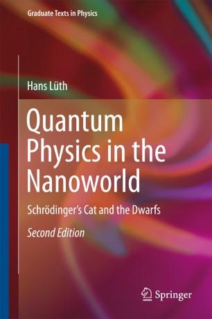 Quantum Physics in the Nanoworld | SpringerLink