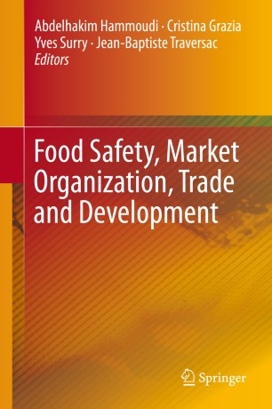 Food Safety, Market Organization, Trade and Development :