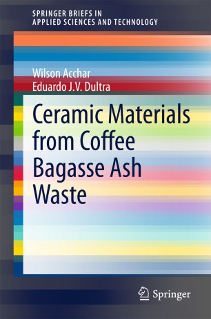 Ceramic Materials from Coffee Bagasse Ash Waste