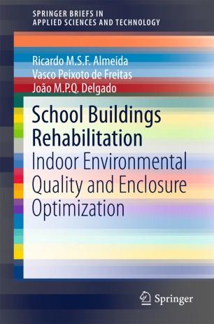 School Buildings Rehabilitation : Indoor Environmental Quality and Enclosure Optimization