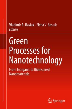 Green Processes for Nanotechnology