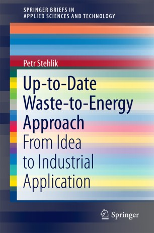 Up-to-Date Waste-to-Energy Approach