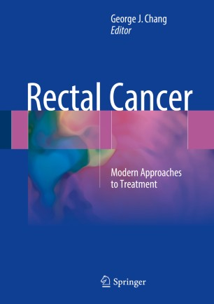 Rectal Cancer : Modern Approaches to Treatment