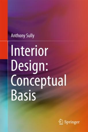 Interior Design: Conceptual Basis :