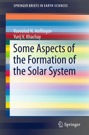Some Aspects of the Formation of the Solar System