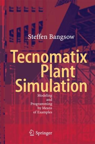 Tecnomatix Plant Simulation | SpringerLink