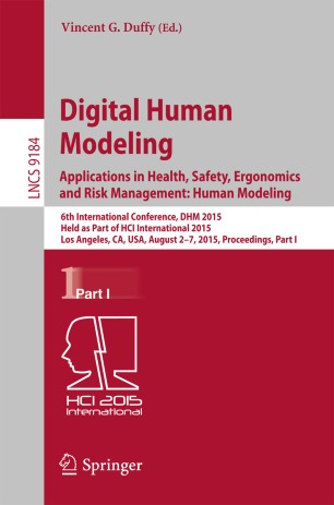 Digital Human Modeling. Applications in Health, Safety, Ergonomics and Risk Management: Human Modeling