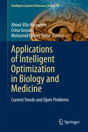 Applications of Intelligent Optimization in Biology and Medicine : Current Trends and Open Problems