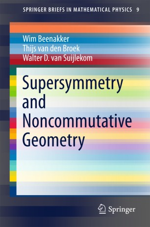 Supersymmetry And Noncommutative Geometry Springerlink